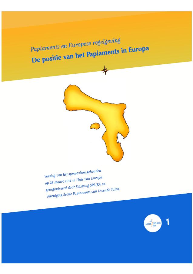 Papiaments en Europese regelgeving De positie van het Papiaments in Europa